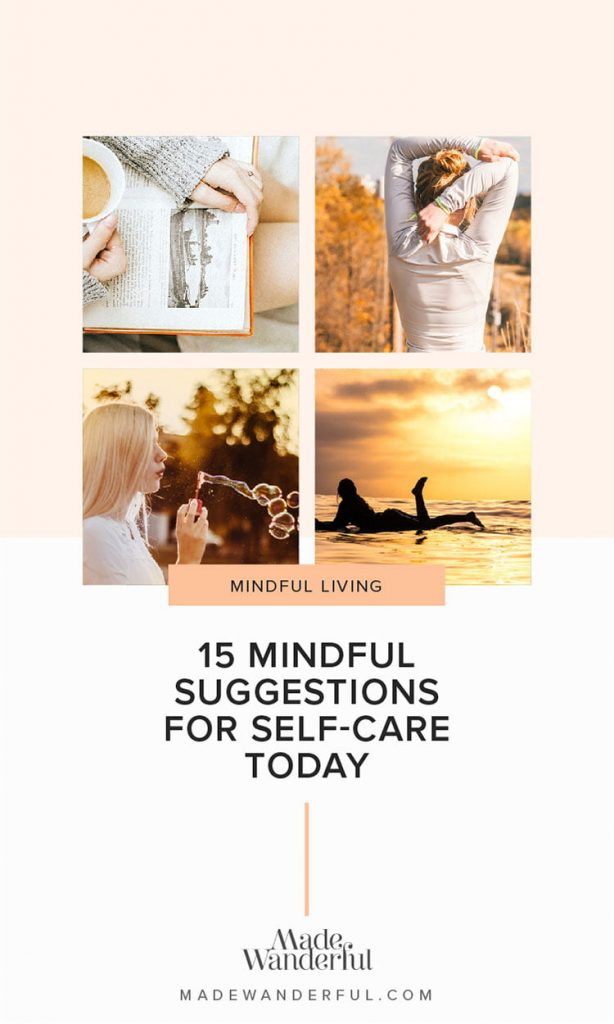 Tips to Practise Self-Care Today • Made Wanderful