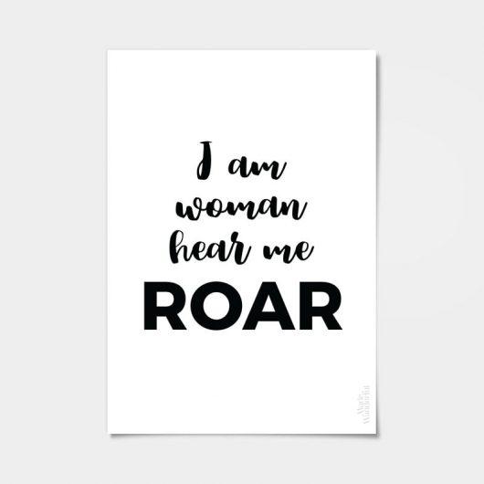 I Am Woman Hear Me Roar Quote Art Print • Made Wanderful