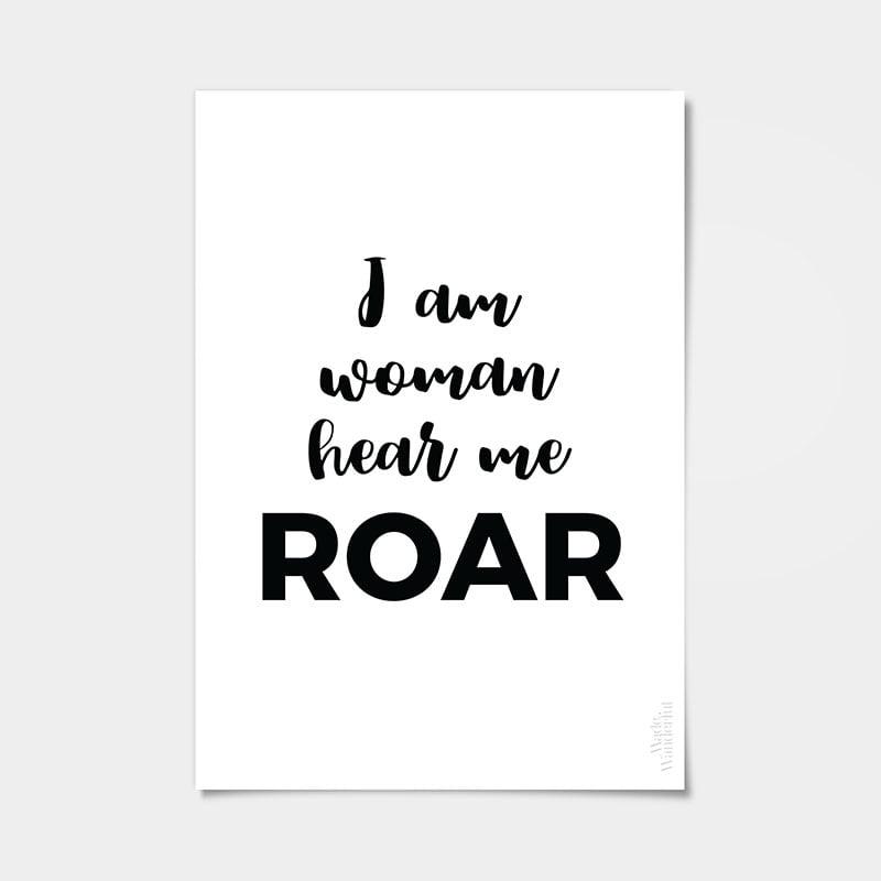 I Am Woman Hear Me Roar Quote Art Print Made Wanderful