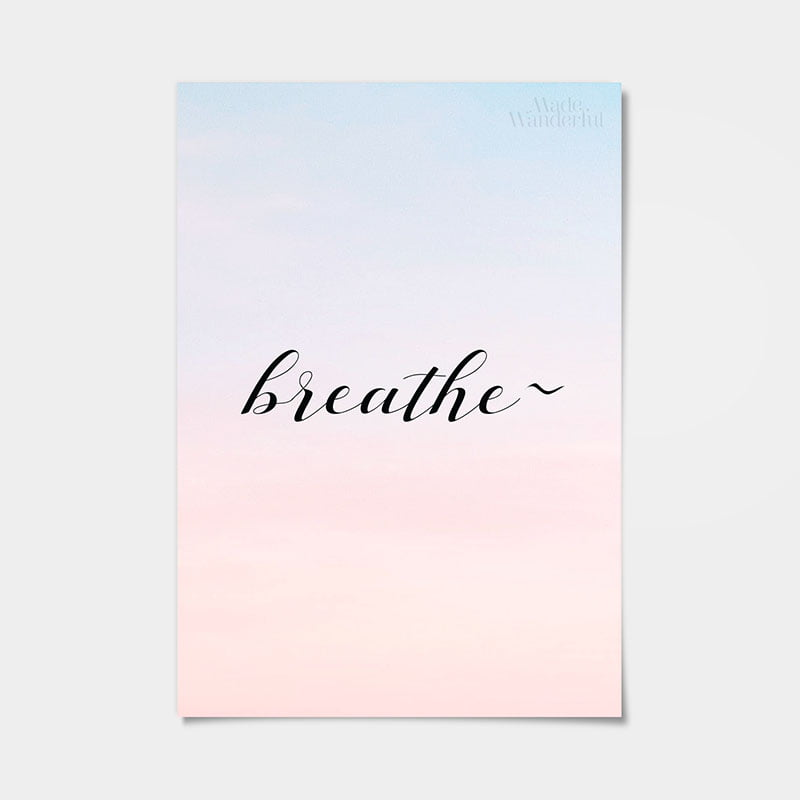 Breathe Art Print | mindfulness poster • Made Wanderful